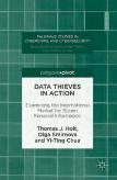 Thomas J. Holt, Olga Smirnova, Yi-Ting Chua, Data Thieves in Action. Examining the International Market for Stolen Personal Information, New York 2016 (Palgrave Macmillan), 164 pp.