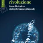 """""""Sfogliando"""" Luciano Floridi, La quarta rivoluzione, Raffaello Cortina editore"""