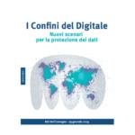 I Confini del Digitale Nuovi scenari per la protezione dei dati – Garante della Privacy