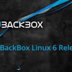 Rilasciata la nuova versione di BackBox per Linux 6