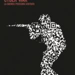 Scenari di geopolitica: la cyber war prossima ventura. Curioni - Giannuli