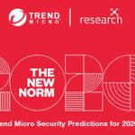 La nuova normalità. Previsioni Trend Micro sulla sicurezza per il 2020