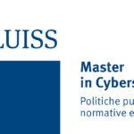 LUISS: Master in Cybersecurity Politiche pubbliche, normative e gestione