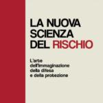 La nuova scienza del rischio -  un libro di Federica Spampinato
